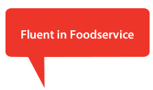 Fluent in Foodservice